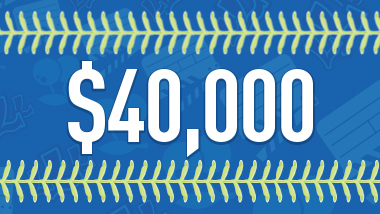 $40,000 with green baseball stiching as a border against a blue background